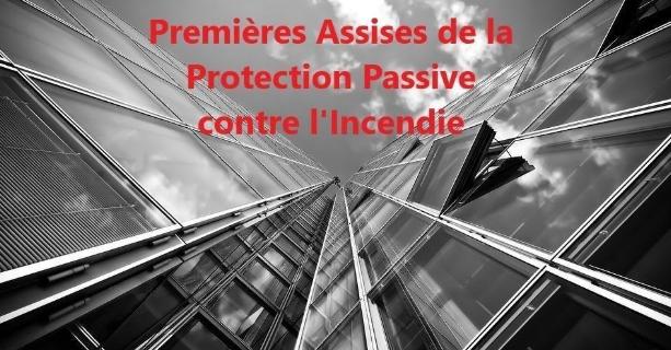 Invitation Premières assises de la Protection Passive contre l'Incendie